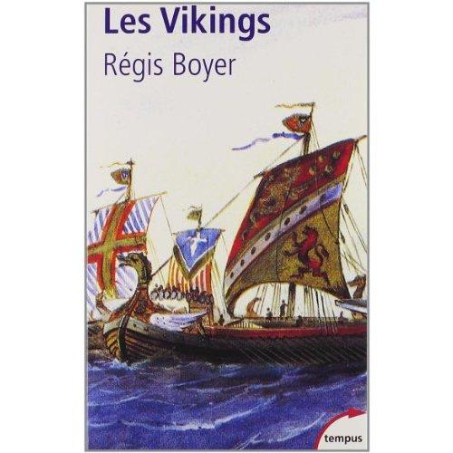Les Vikings - Régis Boyer